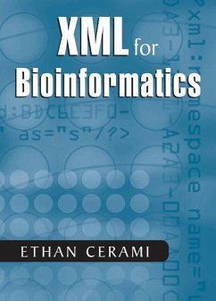 XML for Bioinformatics (eBook, PDF) - Cerami, Ethan