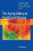 The Aging Kidney in Health and Disease (eBook, PDF)