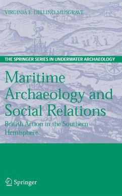 Maritime Archaeology and Social Relations (eBook, PDF) - Dellino-Musgrave, Virginia E.