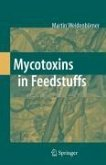 Mycotoxins and Feedstuff (eBook, PDF)