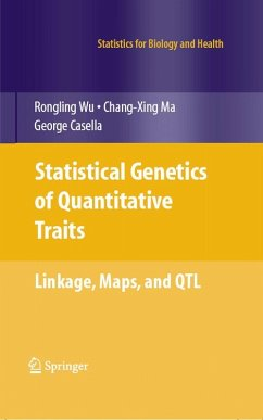 Statistical Genetics of Quantitative Traits (eBook, PDF) - Wu, Rongling; Ma, Chang-Xing; Casella, George
