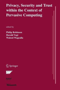 Privacy, Security and Trust within the Context of Pervasive Computing (eBook, PDF)