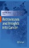 Retroviruses and Insights into Cancer (eBook, PDF)