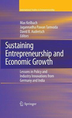 Sustaining Entrepreneurship and Economic Growth (eBook, PDF)