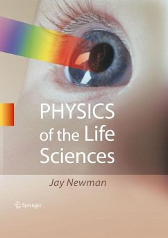 Physics of the Life Sciences (eBook, PDF) - Newman, Jay