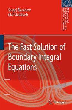 The Fast Solution of Boundary Integral Equations (eBook, PDF) - Steinbach, Olaf; Rjasanow, Sergej