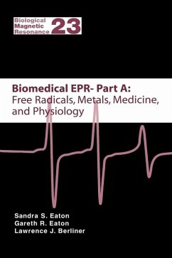 Biomedical EPR - Part A: Free Radicals, Metals, Medicine and Physiology (eBook, PDF)