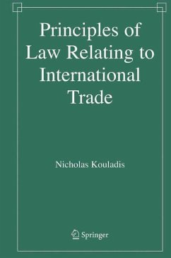 Principles of Law Relating to International Trade (eBook, PDF) - Kouladis, Nicholas