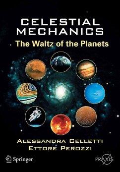 Celestial Mechanics (eBook, PDF) - Celletti, Alessandra; Perozzi, Ettore