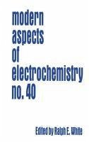 Modern Aspects of Electrochemistry No. 40 (eBook, PDF)