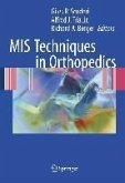 MIS Techniques in Orthopedics (eBook, PDF)