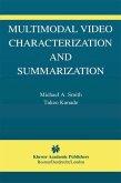 Multimodal Video Characterization and Summarization (eBook, PDF)