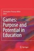 Games: Purpose and Potential in Education (eBook, PDF)