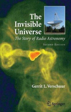 The Invisible Universe (eBook, PDF) - Verschuur, Gerrit