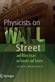 Physicists on Wall Street and Other Essays on Science and Society (eBook, PDF)
