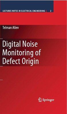 Digital Noise Monitoring of Defect Origin (eBook, PDF) - Aliev, Telman