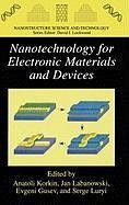Nanotechnology for Electronic Materials and Devices (eBook, PDF)