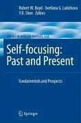 Self-focusing: Past and Present (eBook, PDF)