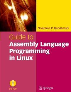 Guide to Assembly Language Programming in Linux (eBook, PDF) - Dandamudi, Sivarama P.