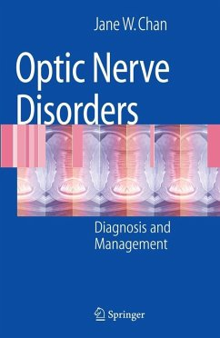 Optic Nerve Disorders (eBook, PDF) - Chan, Jane W.