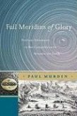 Full Meridian of Glory (eBook, PDF)