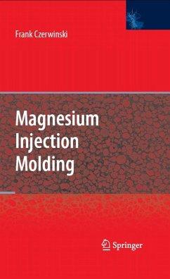 Magnesium Injection Molding (eBook, PDF) - Czerwinski, Frank