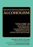 Research on Alcoholics Anonymous and Spirituality in Addiction Recovery (eBook, PDF)
