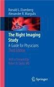 The Right Imaging Study (eBook, PDF) - Eisenberg, Ronald; Margulis, Alexander R.