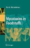 Mycotoxins in Foodstuffs (eBook, PDF)
