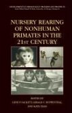 Nursery Rearing of Nonhuman Primates in the 21st Century (eBook, PDF)