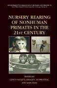 Nursery Rearing of Nonhuman Primates in the 21st Century (eBook, PDF)