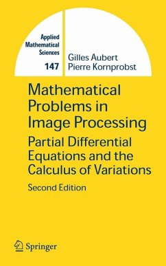 Mathematical Problems in Image Processing (eBook, PDF) - Aubert, Gilles; Kornprobst, Pierre