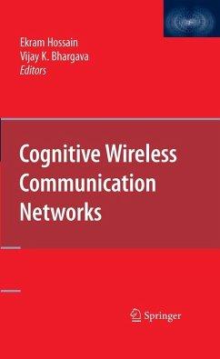 Cognitive Wireless Communication Networks (eBook, PDF)