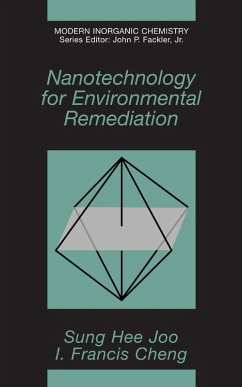 Nanotechnology for Environmental Remediation (eBook, PDF) - Joo, Sung Hee; Cheng, I. Francis