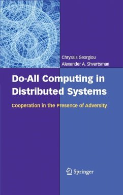 Do-All Computing in Distributed Systems (eBook, PDF) - Shvartsman, Alexander A.; Georgiou, Chryssis