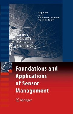 Foundations and Applications of Sensor Management (eBook, PDF)