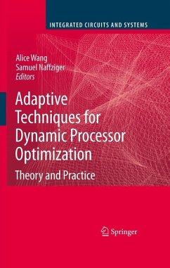 Adaptive Techniques for Dynamic Processor Optimization (eBook, PDF)