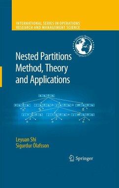 Nested Partitions Method, Theory and Applications (eBook, PDF) - Shi, Leyuan; Ólafsson, Sigurdur