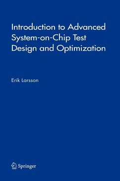 Introduction to Advanced System-on-Chip Test Design and Optimization (eBook, PDF) - Larsson, Erik