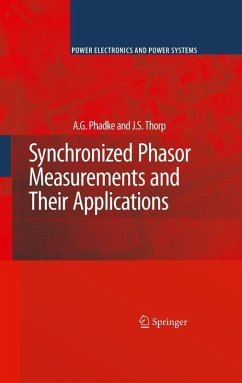 Synchronized Phasor Measurements and Their Applications (eBook, PDF) - Phadke, A. G.; Thorp, J. S.