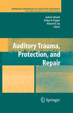 Auditory Trauma, Protection, and Repair (eBook, PDF)