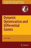 Dynamic Optimization and Differential Games (eBook, PDF)