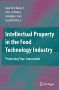 Intellectual Property in the Food Technology Industry (eBook, PDF) - Halt, Gerald B.; Huis, Randolph J.; O'Donnell, Ryan W.; O'Malley, John J.