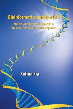 Bioinformatics and the Cell (eBook, PDF) - Xia, Xuhua
