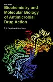 Biochemistry and Molecular Biology of Antimicrobial Drug Action (eBook, PDF)