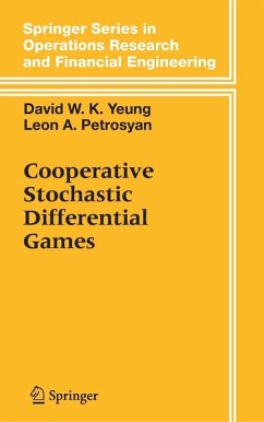 Cooperative Stochastic Differential Games (eBook, PDF) - Petrosyan, Leon A.; Yeung, David W. K.