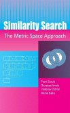 Similarity Search The Metric Space Approach (eBook, PDF)