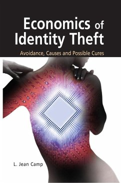 Economics of Identity Theft: Avoidance, Causes and Possible Cures (eBook, PDF) - Camp, L. Jean