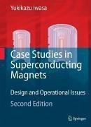 Case Studies in Superconducting Magnets (eBook, PDF) - Iwasa, Yukikazu