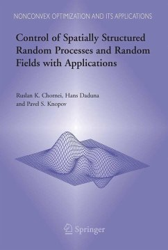 Control of Spatially Structured Random Processes and Random Fields with Applications (eBook, PDF) - Daduna, Hans; Knopov, Pavel S.; Chornei, Ruslan K.